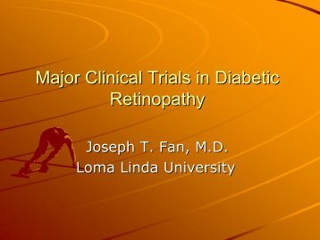 Diabetic Retinopathy - Loma Linda University Medical Center