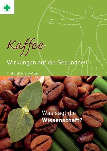 Wirkungen auf die Gesundheit - Kaffee-Wirkungen