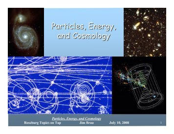 Particles, Energy, and Cosmology - The Electronic Universe