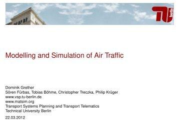 Modelling and Simulation of Air Traffic - MATSim
