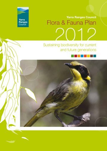 Flora & Fauna Plan - Shire of Yarra Ranges