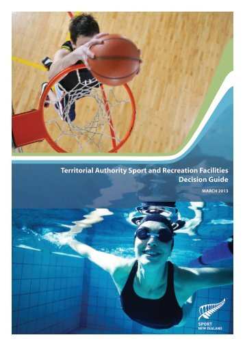 Territorial Authority Sport and Recreation Facilities Decision Guide