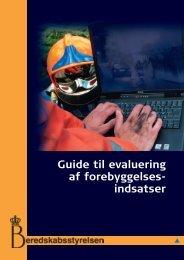 Guide til evaluering af forebyggelsesindsatser - Beredskabsstyrelsen
