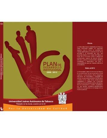 Plan de Desarrollo Institucional 2008 - 2012 - Universidad Juárez ...