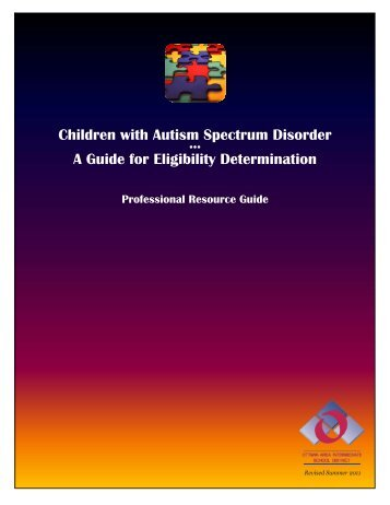 Children with Autism Spectrum Disorder A Guide for Eligibility ...