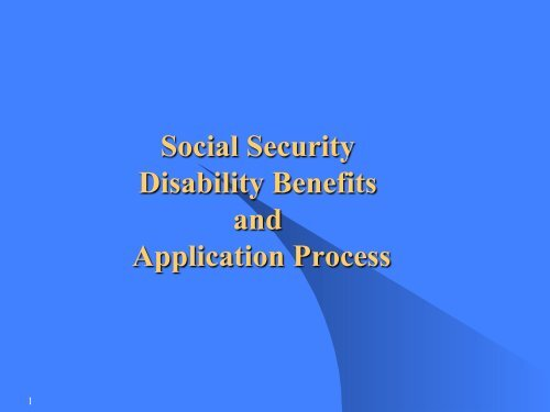 Social Security Disability Benefits and Application Process