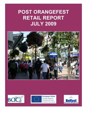 post orangefest retail report july 2009 - Belfast Chamber of Trade ...
