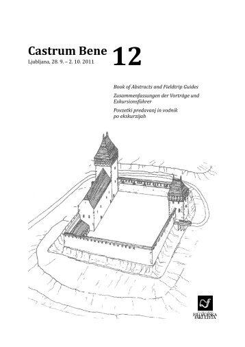 Castrum Bene 12 - Oddelek za arheologijo - Univerza v Ljubljani