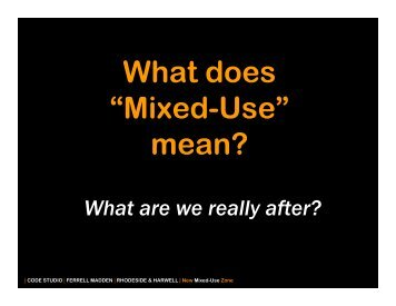 """What does """"Mixed-Use"""" mean?"""