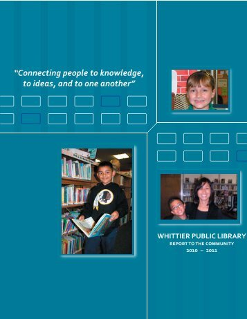 WPL Annual Report 2010 & 2011, web.indd - East Whittier City ...