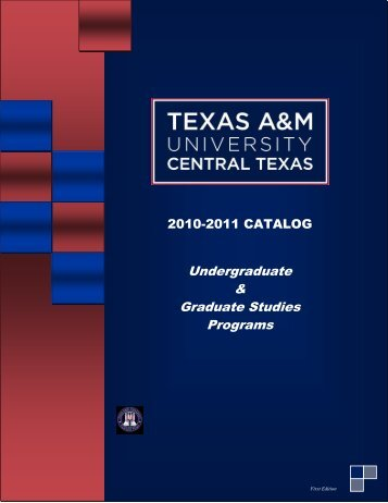 download 2010-2011 TAMUCT Catalog - Texas A&M University ...