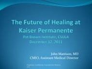 """The Future of Healing at Kaiser Permanente - """"Pat"""" Brown Institute of ..."""
