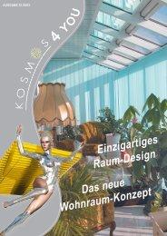 Das neue Wohnraum-Konzept Einzigartiges Raum-Design - Kosmos