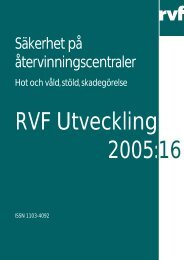 U 2005:16 Säkerhet på återvinningscentraler - Avfall Sverige