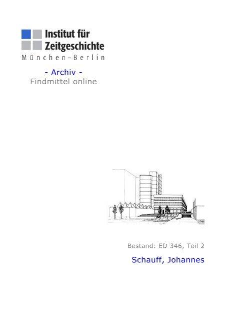 Archiv - Findmittel online Schauff, Johannes - Institut für Zeitgeschichte