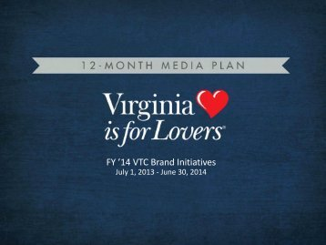 VTC Branding Initiatives - Virginia Tourism Corporation