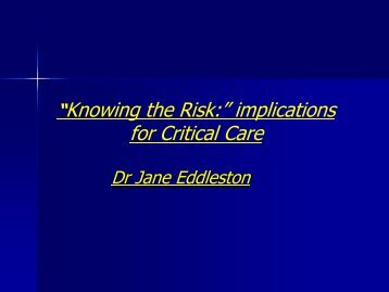 Knowing the Risk - Implications for Critical Care - National ...