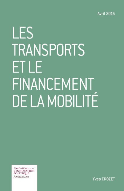 2015-04-09-Financement-de-la-mobilité-Note-Fondapol-Yves-Crozet