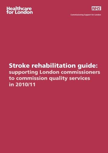 Stroke rehabilitation guide: - London Health Programmes
