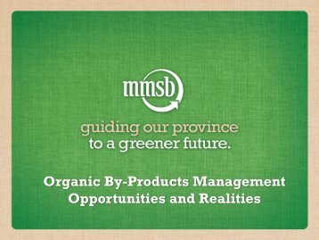 Organic By-Products Management Opportunities and Realities - CCFI
