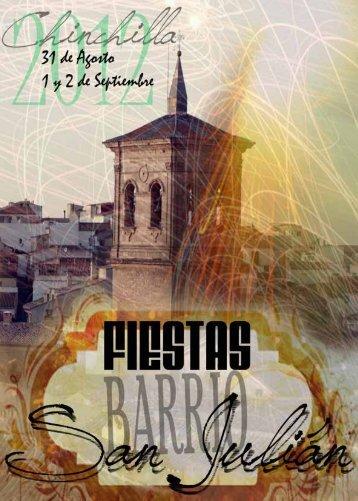 Que continúe la fiesta….. FIESTAS BARRIO DE SAN JULIÁN 2012