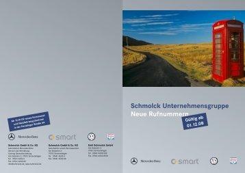 Schmolck Unternehmensgruppe Neue Rufnummern Gültig ab 01.12 ...