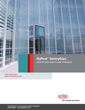 SentryGlas® Architectural Safety Glass Brochure - Curbellplastics.com