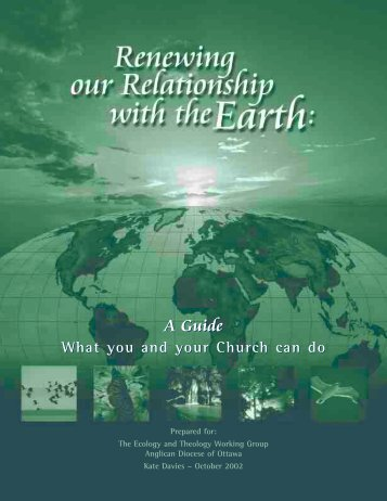 Renewing our Relationship with the Earth - Anglican Diocese of ...