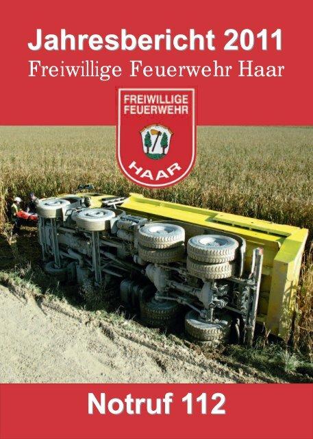 Jahresbericht 2011 Notruf 112 - Freiwillige Feuerwehr Haar