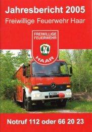 Jahresbericht 2005 - Freiwillige Feuerwehr Haar