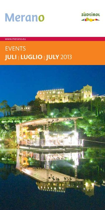 EvEnts juLi | LugLio | juLy 2013 - Meran