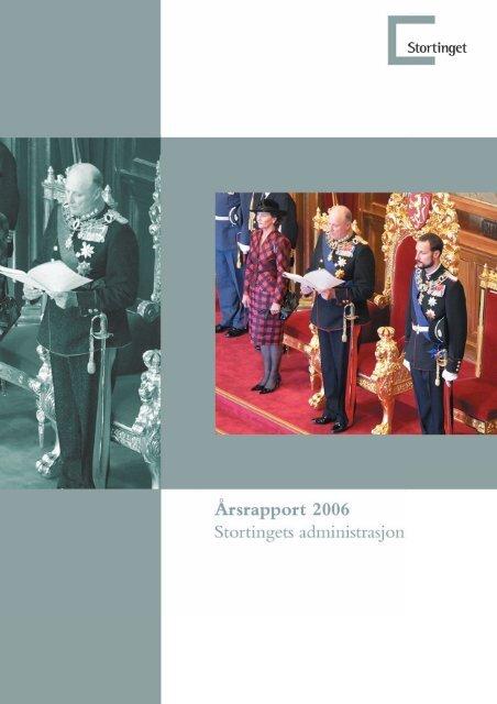 Årsrapport for året 2006. - Stortinget