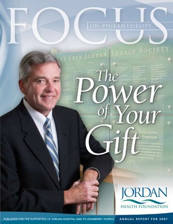 AnnuAl report for 2007 Published for the suPPorters - Jordan Hospital