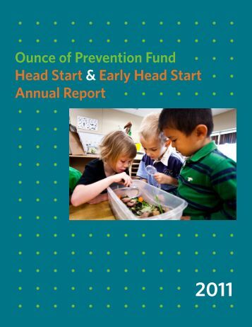 Early/Head Start Program Annual Report 2011 - Ounce of ...
