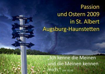 Ostern 2009 - Pfarrei St. Albert Augsburg-Haunstetten