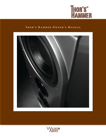 Thor's Hammer Owner's Manual - Wilson Audio