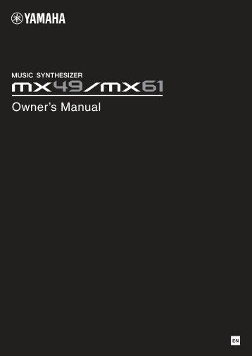MX49/MX61 Owner's Manual - Motifator.com