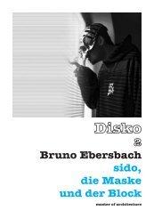 Bruno Ebersbach sido, die Maske und  der Block - Akademie c/o