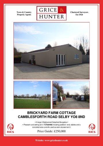brickyard farm cottage camblesforth road selby yo8 ... - Grice & Hunter