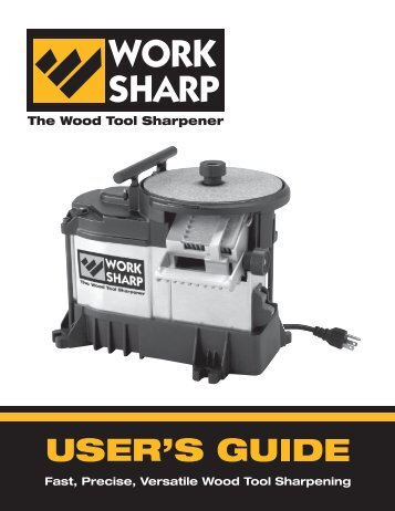 Work Sharp 3000 User Guide .PDF - Highland Woodworking