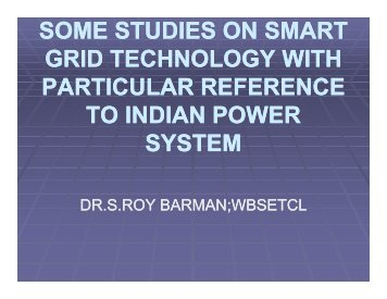 Smartgrid Technology with Reference to Indian Power System - NPTI