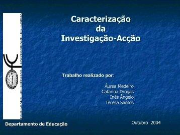 Caracterização da Investigação-Acção