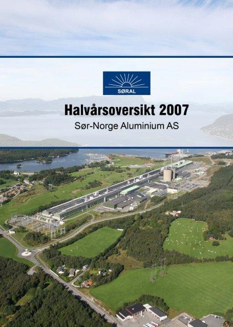 1. halvår 2007 - Sør-Norge Aluminium AS