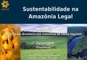 Sustentabilidade na Amazônia Legal - ABIOVE - Associação ...