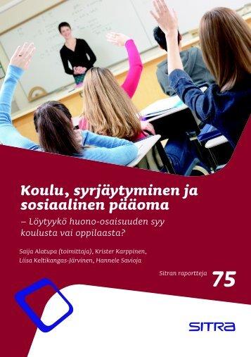 Koulu, syrjäytyminen ja sosiaalinen pääoma 2007 - Sitra