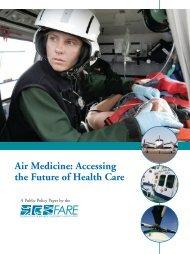 Air Medicine: Accessing the Future of Health Care - Virginia ...