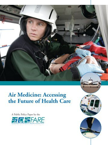 Air Medicine: Accessing the Future of Health Care - Virginia ...