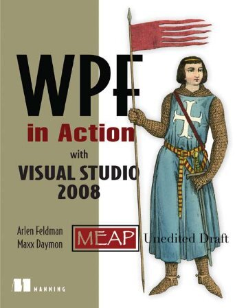 WPF In Action, Chapter 1 - Manning Publications