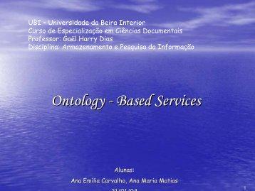 Ontology - Based Services - Departamento de Informática da ...