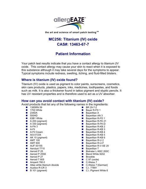 MC256: Titanium (IV) oxide CAS#: 13463-67-7 Patient